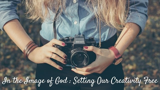 In the Image of God: Setting Our Creativity Free
